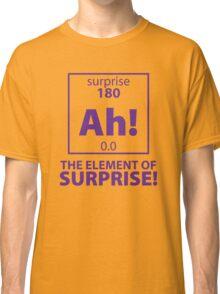 Element of Surprise Classic T-Shirt