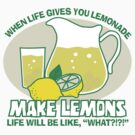 Make Lemons by DetourShirts