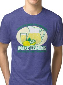 Make Lemons Tri-blend T-Shirt