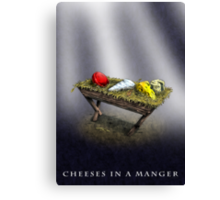 Cheeses in a Manger Canvas Print