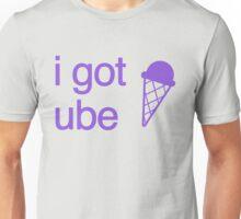 i got ube  Unisex T-Shirt