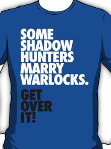 Shadowhunters + Warlocks T-Shirt