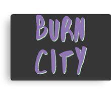 Melbourne - Burn City Canvas Print