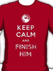 Keep Calm and Finish Him T-Shirt