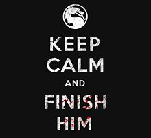 Keep Calm and Finish Him Unisex T-Shirt