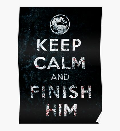 Keep Calm and Finish Him Poster