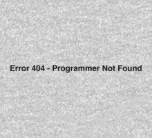 Error 404 - Programmer Not Found Kids Tee