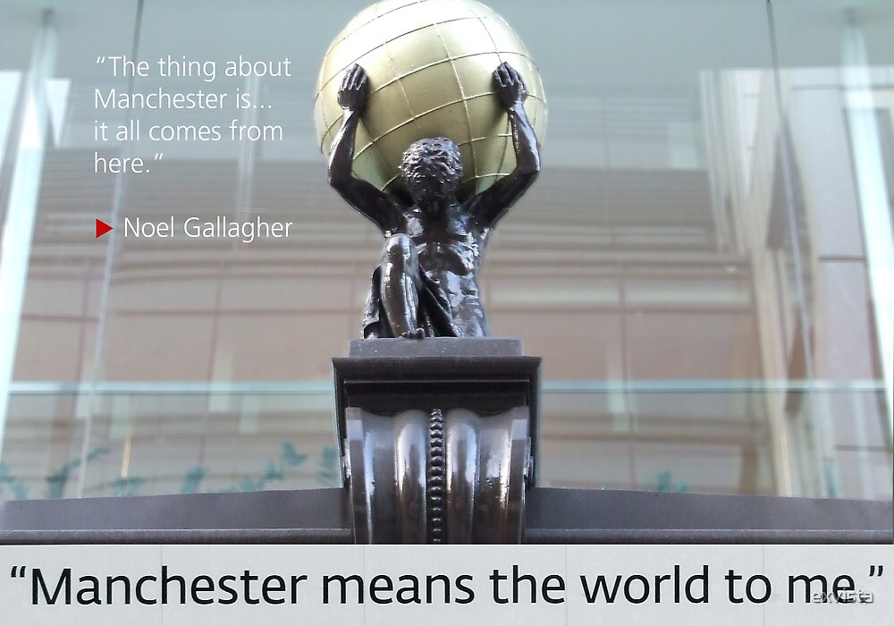 Manchester means the world to me 02 by exvista