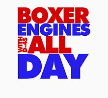 Boxer Engines All Day Unisex T-Shirt