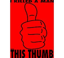 Thumbs Up Photographic Print