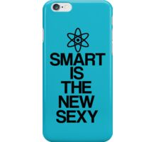 Smart Is The New Sexy  iPhone Case/Skin