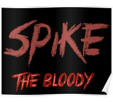Spike the bloody (william)  Poster