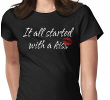 """Funny Maternity """"It All Started With A Kiss"""" Womens Fitted T-Shirt"""