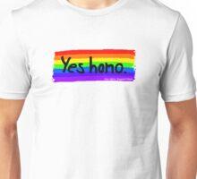 Yes homo. Unisex T-Shirt