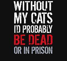 Funny Cats Joke Shirt T-Shirt