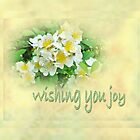 Wedding Wishing You Joy Greeting Card - Wildflower Multiflora Roses by MotherNature