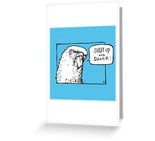 Bird Notes: Shut Up and Dance! Greeting Card