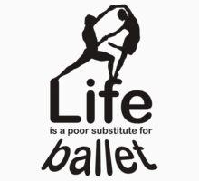 Ballet v Life One Piece - Short Sleeve