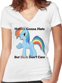 Haters Gonna Hate But Dash Don't Care  Women's Fitted V-Neck T-Shirt