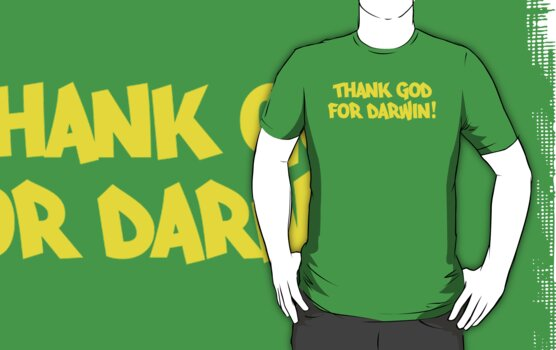 Thank GOD for DARWIN! by Jonathan Carre