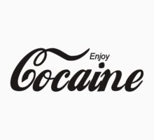 Enjoy Cocaine - white by fagbitch