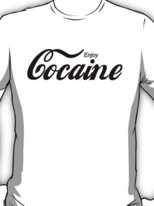 Enjoy Cocaine - white T-Shirt
