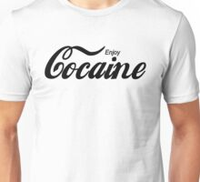 Enjoy Cocaine - white Unisex T-Shirt
