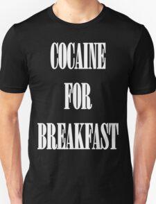 Cocaine For Breakfast - white on black T-Shirt