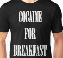 Cocaine For Breakfast - white on black Unisex T-Shirt