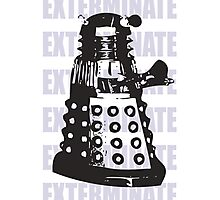 DARLEK EXTERMINATE Photographic Print