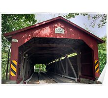 Oldest American Covered Bridge, The Rishel Poster