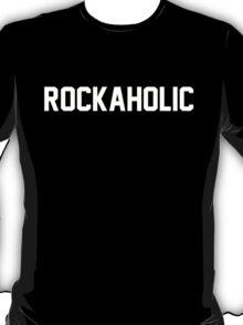 Rockaholic T-Shirt