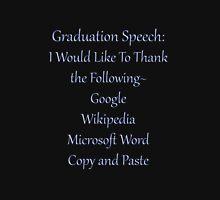 Tee Shirt-Graduation Speech T-Shirt