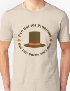 101 Problems But This Puzzle Ain't One T-Shirt