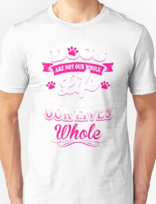 Dog and Our Life T-Shirt