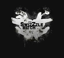 Its SwizZzle B*tch Unisex T-Shirt