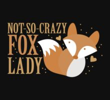 Not-So-Crazy Fox Lady  Kids Tee
