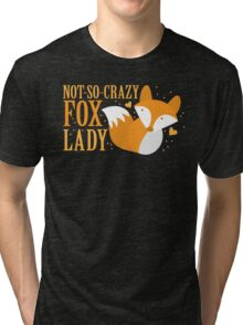 Not-So-Crazy Fox Lady  Tri-blend T-Shirt