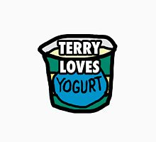 Terry loves yogurt Unisex T-Shirt