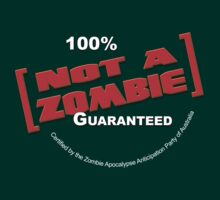 100% Not a Zombie Guaranteed by Anthony Pike