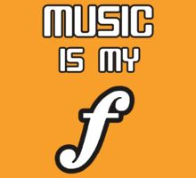 Music Is My Forte by goldenote