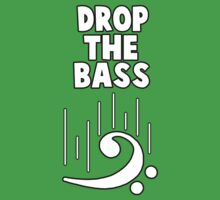 Drop The Bass by goldenote