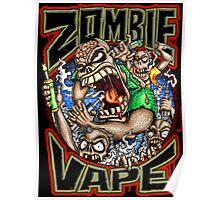 Zombie Vape Poster