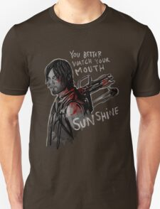 You Better Watch Your Mouth, Sunshine T-Shirt