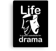 Drama v Life - Sticker Canvas Print