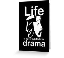 Drama v Life - Sticker Greeting Card