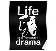 Drama v Life - Sticker Poster