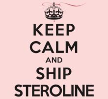 Keep Calm and Ship Steroline (LS) by rachaelroyalty
