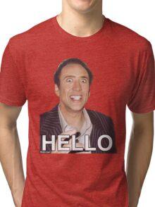 Nicolas Cage - HELLO Sticker Tri-blend T-Shirt