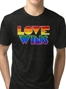 Love Wins Rainbow Gay Homosexual Lesbian Tri-blend T-Shirt
